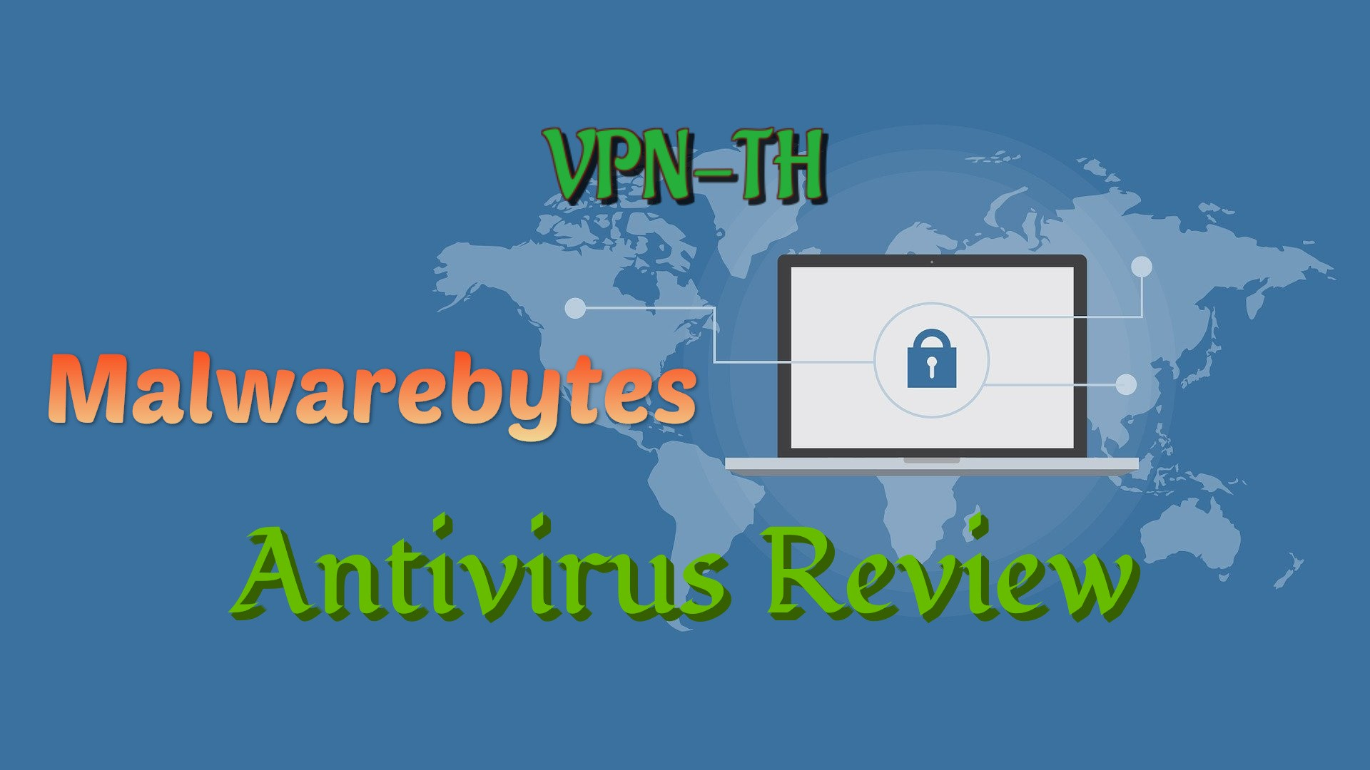 Malwarebytes Review - Can It Still Protect You in 2021