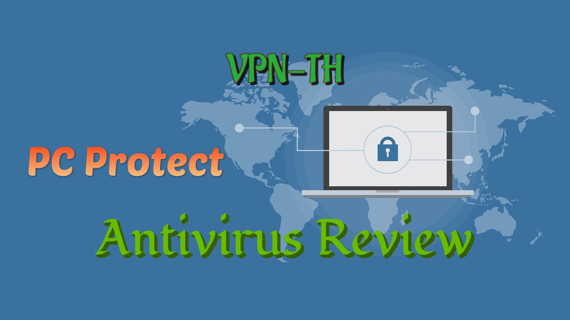 PC Protect Antivirus Review — Excellent, but should you buy