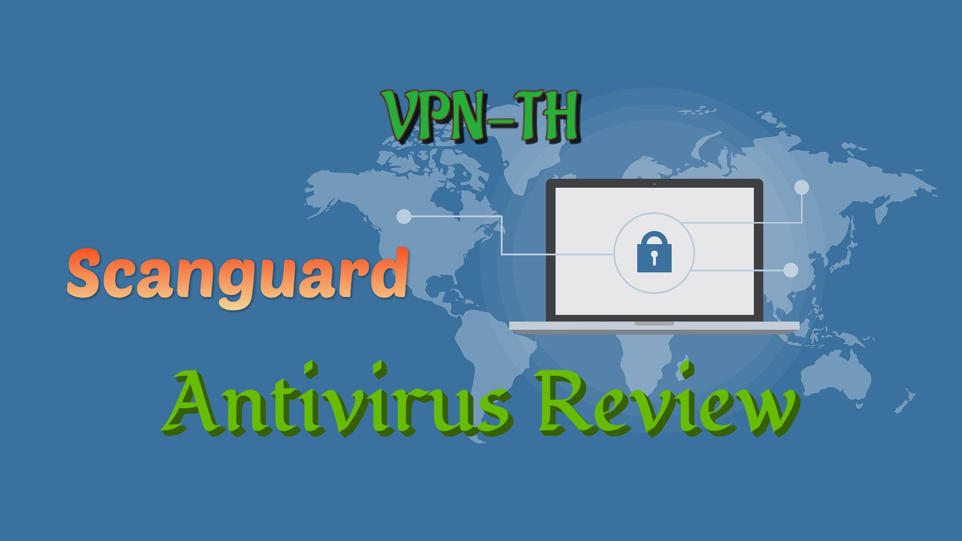 Scanguard Antivirus Review — Pros, Cons and New Features