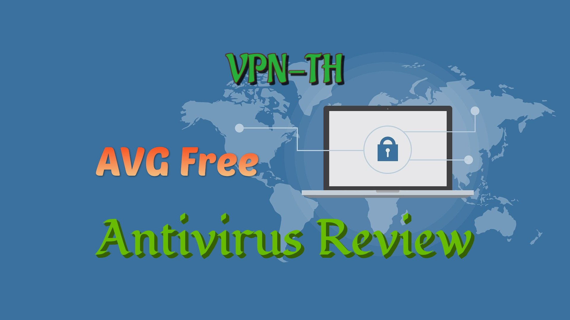 AVG AntiVirus Free Review - Is it Worth Buying in 2021